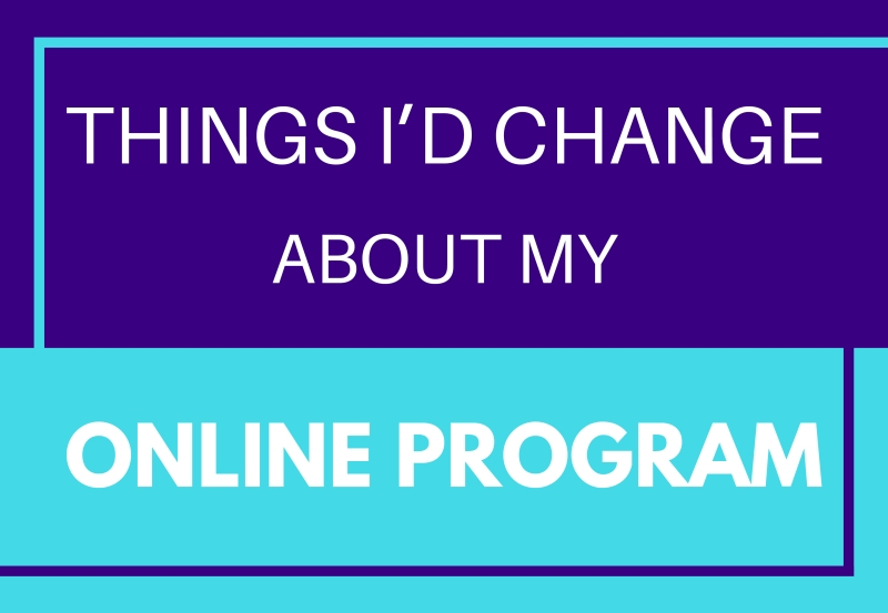 6 things I'd change about my college online program